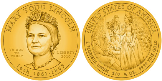 2010 Mary Todd Lincoln First Sposue Gold Coin