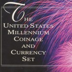The United States Millennium Coinage and Currency Set