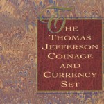 Thomas Jefferson Coinage and Currency Set with Matte Proof Nickel