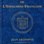 Jean Lecompte's New Book on Coins and Tokens of French Indochina