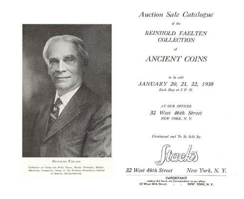 Stack's. New York, 20 - 22 January 1938. Reinhold Faelten Collection of Ancient Coins. 2169 lots, portrait frontispiece, 94 pages, 27 tissue-guarded plates. Prices realized list. 4to, quarter tan leather with embossed brown spine letters. Some margin discoloration to last plates, not affecting photos. Near Fine. Estimate: 45 CHF.