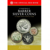 Q. David Bowers to Release New Guide Book of Barber Silver Coins