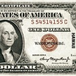 Notes From World War II: The HAWAII $1 Bill