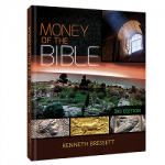 "<i>Money of the Bible</i>: A ""Numismatic Chronicle of Events"" That Astounds and Enlightens"