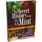 Exploring the Secrets of the First Philadelphia Mint