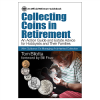 <i>Reviewer's Bookwatch</i> Recommends Tom Bilotta's New Volume, <i>Collecting Coins in Retirement</i>