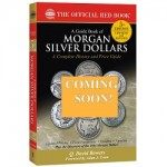 Reflections on the Exciting New Guide Book of Morgan Silver Dollars
