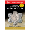 New Edition of Whitman's Guide Book of Morgan Silver Dollars  Reveals Previously Unknown 1964 Morgan Dollar
