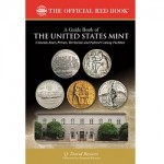 Exploring the Mints of the United States—From Colonial Days to the Present