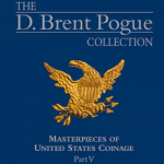 D. Brent Pogue Collection sale, part 5, to offer famous Dexter 1804 silver dollar