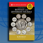 "Whitman Publishing releases expanded new 2nd edition of the ""Guide Book of Buffalo and Jefferson Nickels"""