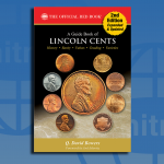 Whitman Publishing releases expanded new edition of <em>A Guide Book of Lincoln Cents</em>