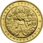 "Hungary: New coin re-creates gold florin of Albert Habsburg as part of ongoing ""Medieval Hungarian Gold Forints"" coin series"