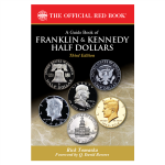 Third Edition of Whitman's <em>Guide Book of Franklin and Kennedy Half Dollars</em> expanded with new research and market analysis